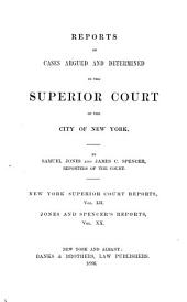 Reports of Cases Argued and Determined in the Superior Court of the City of New York: Volume 52