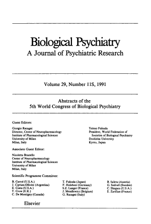 Abstracts of the 5th World Congress of Biological Psychiatry