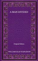 A Man Divided - Original Edition