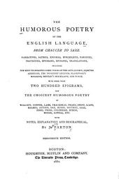 The Humorous Poetry of the English Language: From Chaucer to Saxe ...