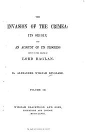 The Invasion of the Crimea: Siege of Sebastopol. 2d ed. 1868