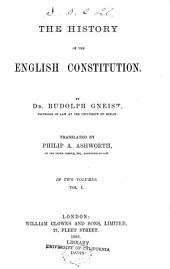 The History of the English Constitution: Volume 1