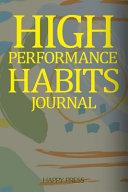 High Performance Habits Journal