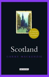 Scotland.: A Literary Guide for Travellers
