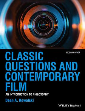 Classic Questions and Contemporary Film PDF