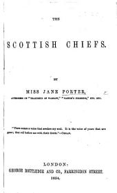 The Scottish Chiefs, etc