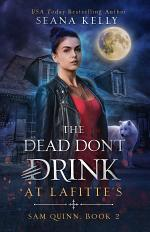 The Dead Don't Drink at Lafitte's