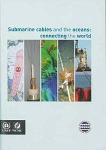 Submarine Cables and the Oceans