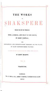 The Works of Shakespere: Revised from the Best Authorities, Volume 2