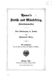 Homer's Frosch- und Mäusekrieg. (Batrachomyomachia.) Freie Uebertragung in Iamben. Von J. Kern. Mit Holzschnitten, etc