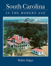 South Carolina in the Modern Age