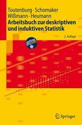 Arbeitsbuch zur deskriptiven und induktiven Statistik: Ausgabe 2