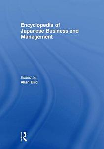 Encyclopedia of Japanese Business and Management PDF