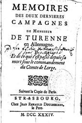 Mémoires des deux dernières campagnes de M. de Turenne en Allemagne...