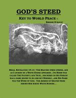 God's Steed- Key to World Peace