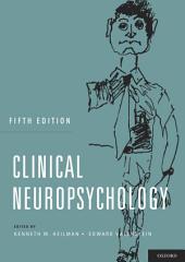 Clinical Neuropsychology: Edition 5