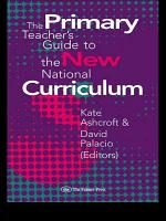 The Primary Teacher s Guide to the New National Curriculum PDF