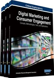 Digital Marketing And Consumer Engagement Concepts Methodologies Tools And Applications Book PDF