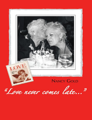 Love Never Comes Late