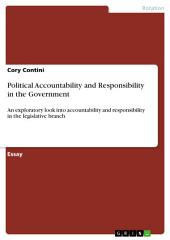 Political Accountability and Responsibility in the Government: An exploratory look into accountability and responsibility in the legislative branch