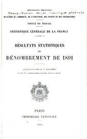 Statistique générale de la France: résultats statistiques du dénombrement de 1891