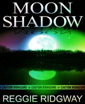 Moon Shadow: Pandemic Fiction / Military Thriller