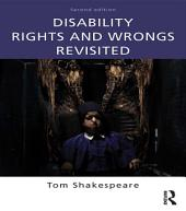 Disability Rights and Wrongs Revisited: Edition 2