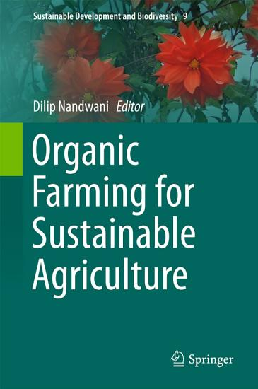 Organic Farming for Sustainable Agriculture PDF