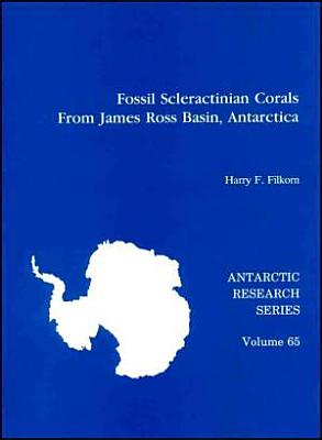 Fossil Scleractinian Corals from James Ross Basin  Antarctica
