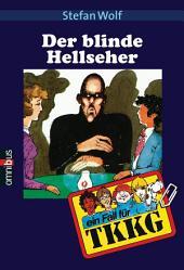 TKKG - Der blinde Hellseher: Band 2