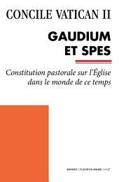 Gaudium et Spes: Constitution pastorale sur l'Église dans le monde de ce temps
