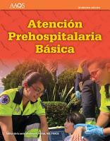 EMT Spanish  Atenci  n Prehospitalaria Basica  Und  cima edici  n PDF