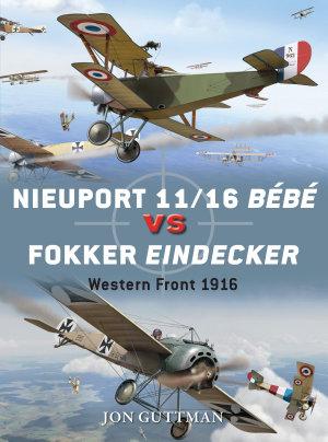 Nieuport 11 16 B  b   vs Fokker Eindecker