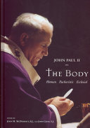 Pope John Paul II on the Body PDF