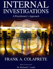 Internal Investigations: A Practitioner's Approach