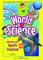 World Of Science (Set 1) - Adventures With Birds; Adventures With Insects; Adventures With Plants And Fungi; Adventures With Aquatic Creatures; Adventures In The Human Body