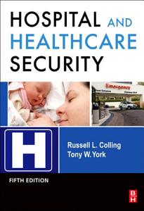 Hospital and Healthcare Security PDF