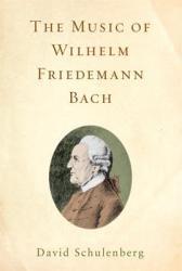 The Music of Wilhelm Friedemann Bach PDF