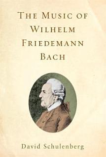 The Music of Wilhelm Friedemann Bach Book