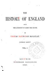 The History of England: From the Accession of James the Second