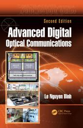 Advanced Digital Optical Communications, Second Edition: Edition 2
