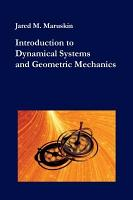 Introduction to Dynamical Systems and Geometric Mechanics PDF