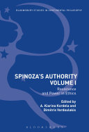 Spinoza's Authority Volume I