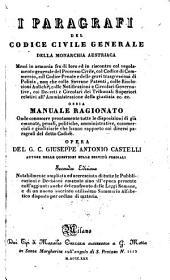 I Paragrafi Del Codice Civile Generale Della Monarchia Austriaca ... Ossia Manuale Ragionato ...: Paragrafi