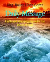 Daily-Message: Faith and discipleship with the Word of God