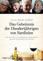 Das Geheimnis der Hundertj  hrigen von Sardinien PDF