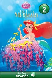 The Little Mermaid: A Disney Read-Along (Level 2)