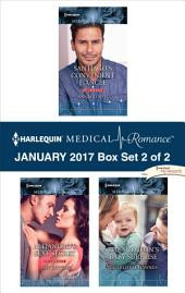 Harlequin Medical Romance January 2017 - Box Set 2 of 2: Santiago's Convenient Fiancée\Alejandro's Sexy Secret\The Surgeon's Baby Surprise