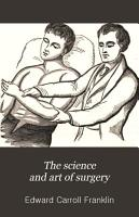 The Science and Art of Surgery PDF