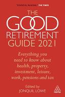 Good Retirement Guide 2021
